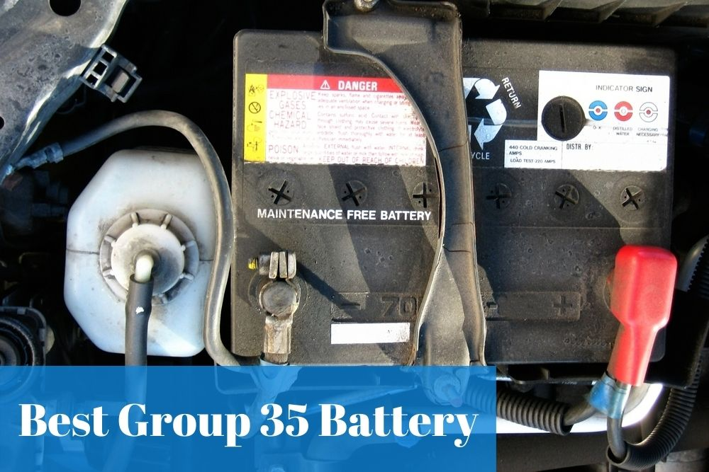 Finding out what vehicle can use group 35 battery and what is the top-rated one