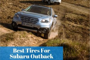 Learning what subaru outback tires are recommended for all season