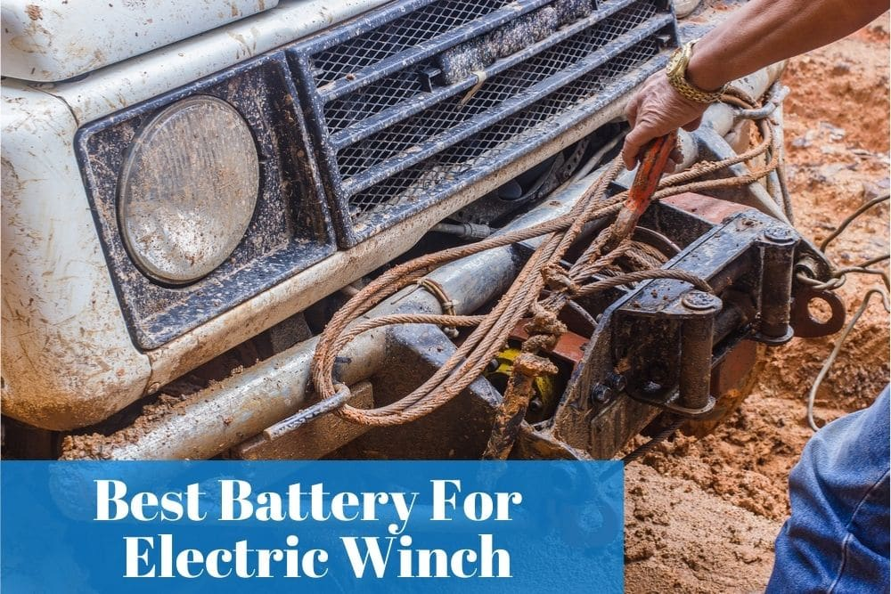 Electric winch on trailer needs a powerful battery so you will have to pick the right one