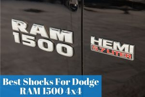Picking the right shocks for your Dodge RAM 1500 based on my buying guide