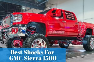 Time to replace shocks for your GMC Sierra 1500