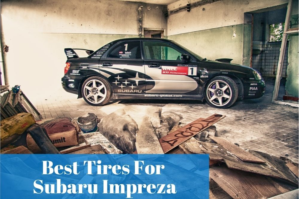 Wondering if you need special tires for your Subaru Impreza