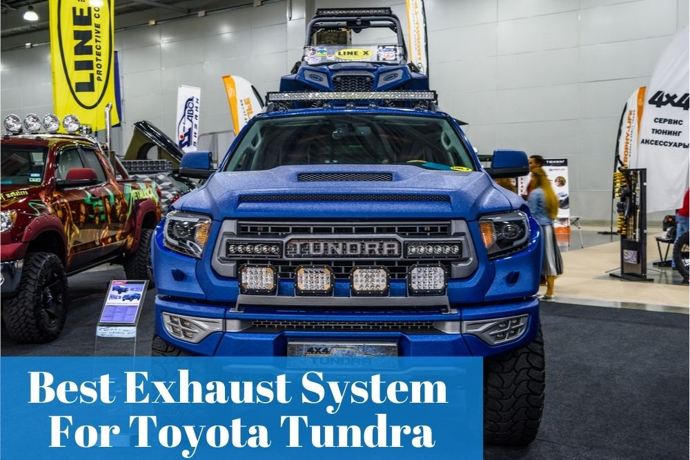 Having the right exhaust system for your Tundra can impact your driving nicely