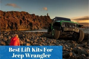 How should you choose a lift kit for your Jeep Wrangler