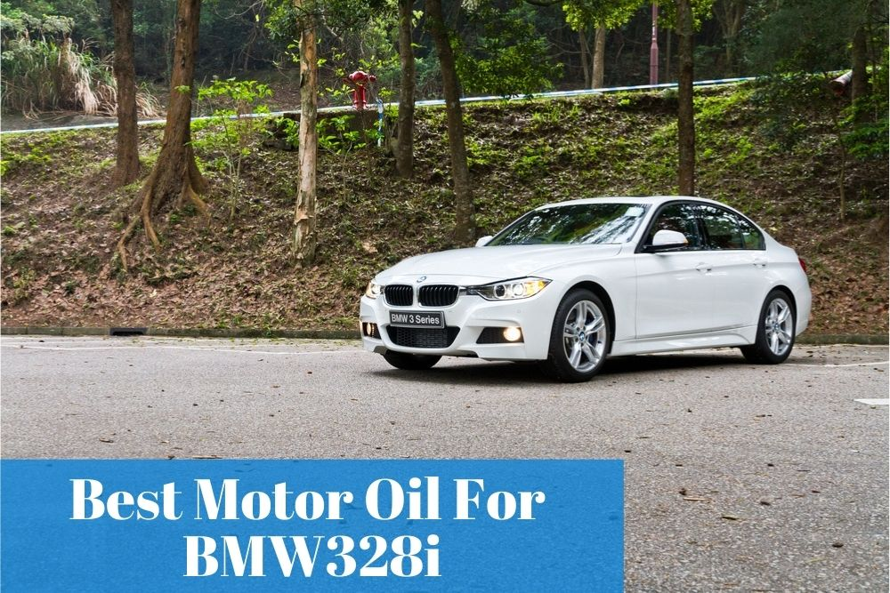 What are the top-rated oils for your BMW 328i