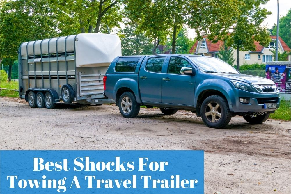 What are the reliable towing shock absorbers