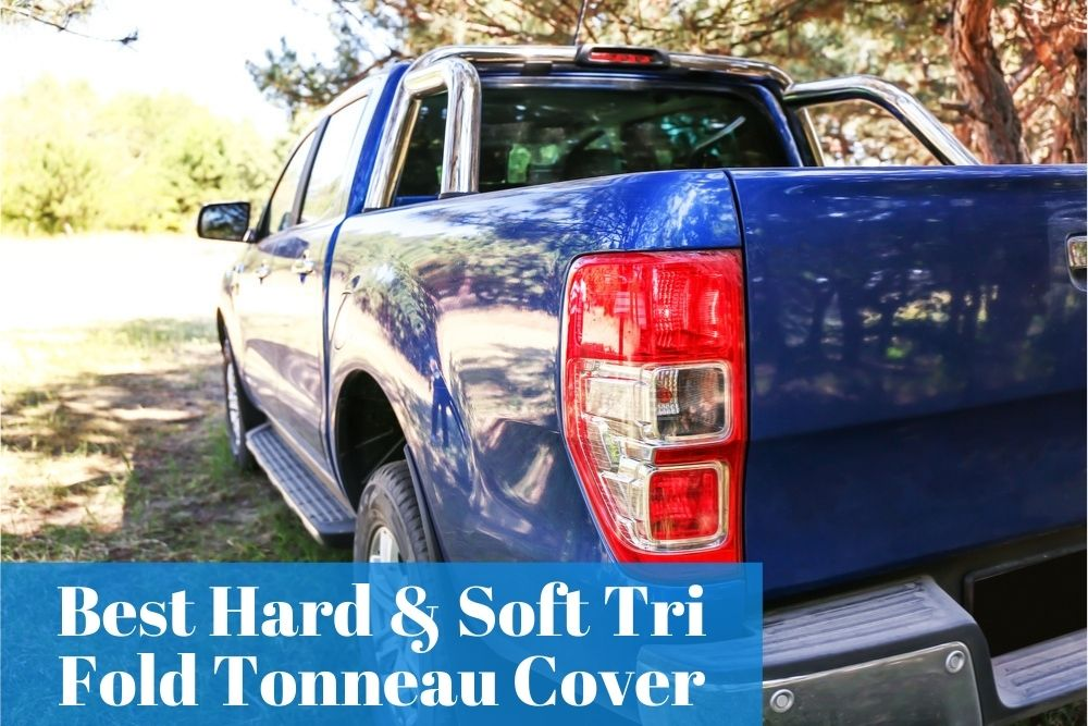 Are tri-fold tonneau covers any good, get the reliable one