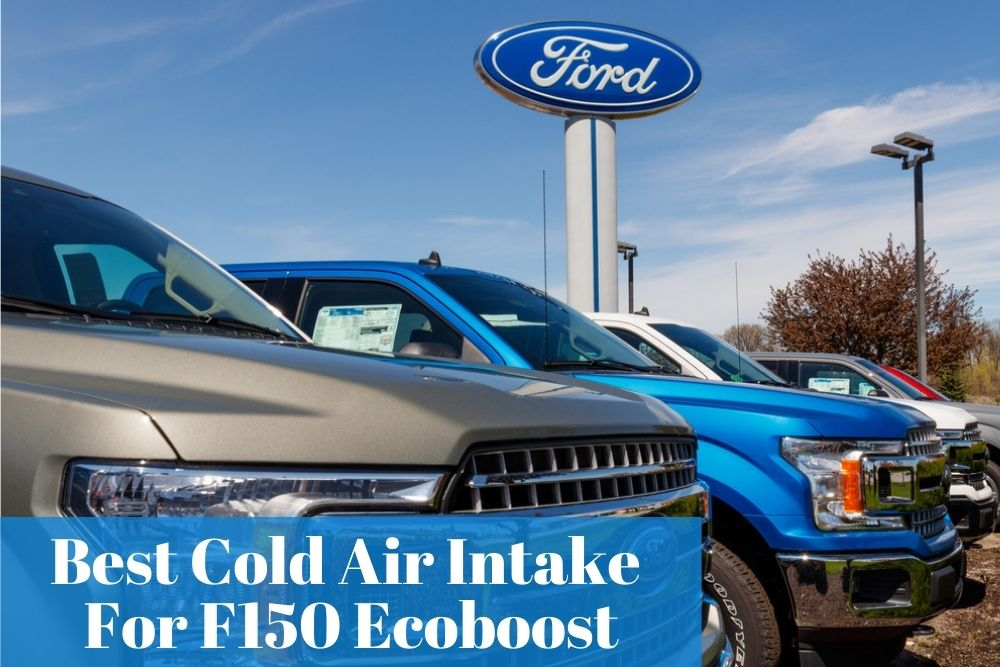 Buying a good cold air intake system for your Ford F150