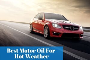 What is the most recommended engine oil to use in Summer