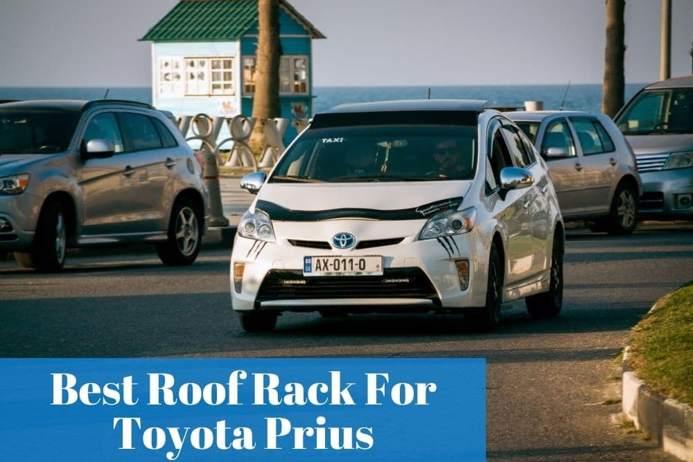 Checking out what are the most reliable roof racks to purchase for my Toyota Prius