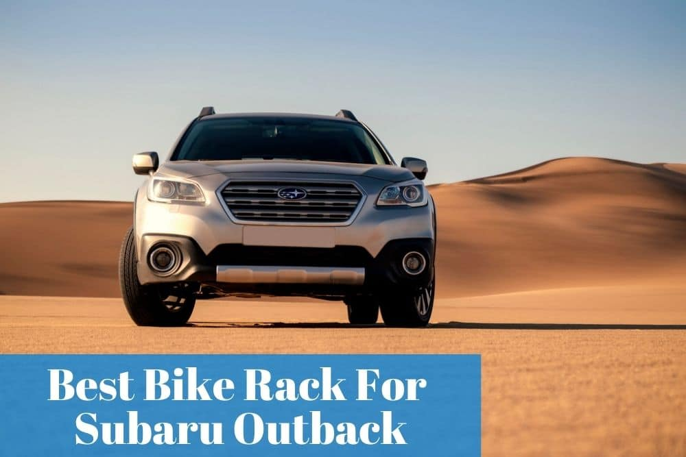Do you know which bike racks are the most popular for a Subaru Outback? Read my buyers guide