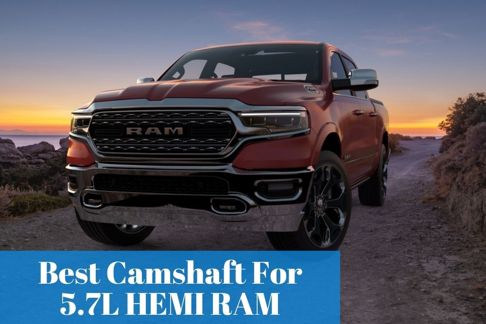 Finding the top list of performance cams for 5.7 HEMI RAM to improve your engine performance