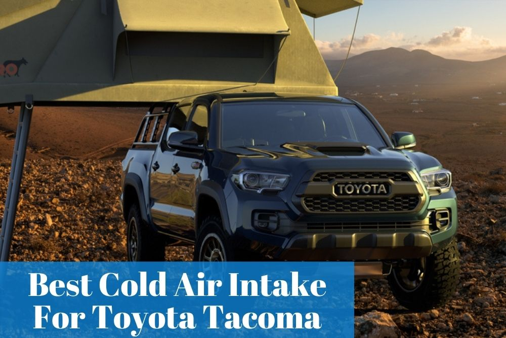 What Tacoma cold air intake systems are the most used to put on their truck? Let's find out