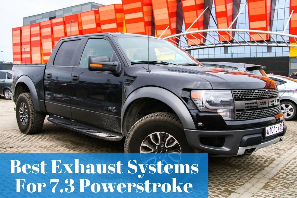What are the most popular 7.3 Powerstroke Exhaust for your Ford Truck?