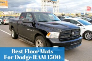 What floor mats are good and trusted for your Ram truck?